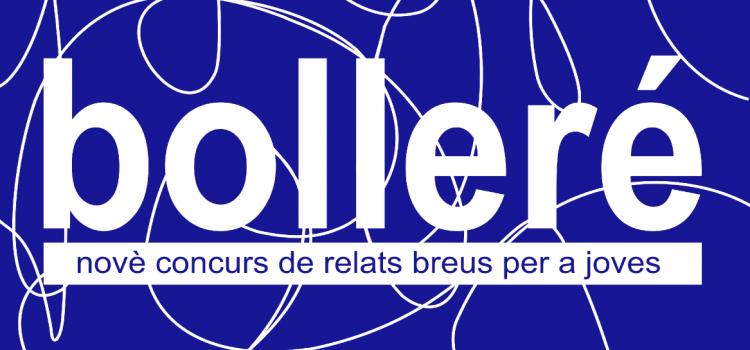 BOLLERÉ: Premiats en la novena edició