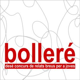BOLLERÉ: Premiats en la desena edició
